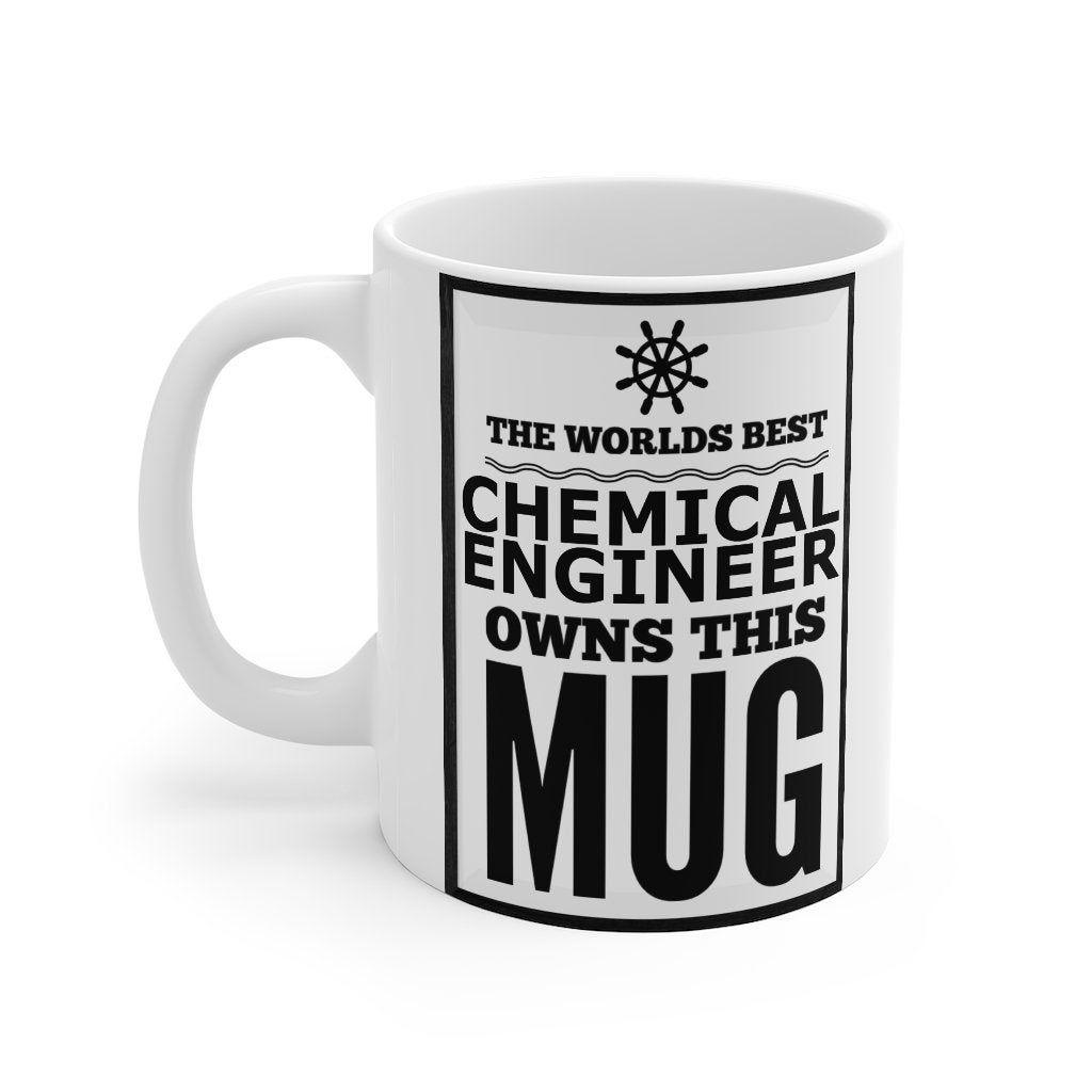 Gift For Chemical Engineer, Mug, The world's best Chemical Engineer, Mug 11oz, Coffee Mug, Funny Mug, Chemical Engineer Mug, Gift Idea, 22 by maxDIGITALS on Etsy