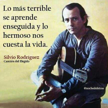 Canción Del Elegido Silvio Rodriguez Canciones Cantautores Trovas