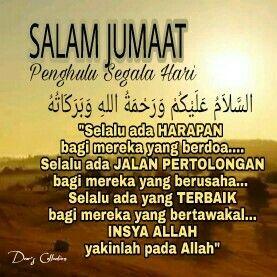 Salam Jumaat Kepada Semua Sahabat Sahabat Pray Quotes Good