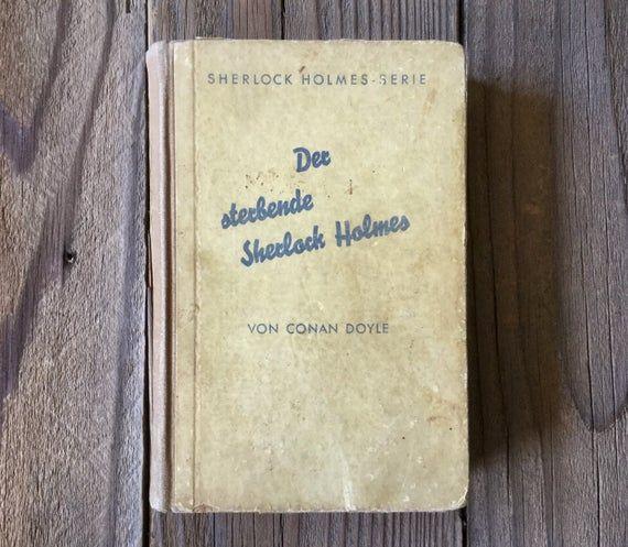 Der Sterbende Sherlock Holmes, Sherlock Holmes written in German, Vintage Book, Sherlock Holmes Seri