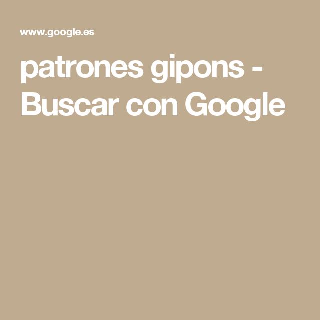 patrones gipons - Buscar con Google