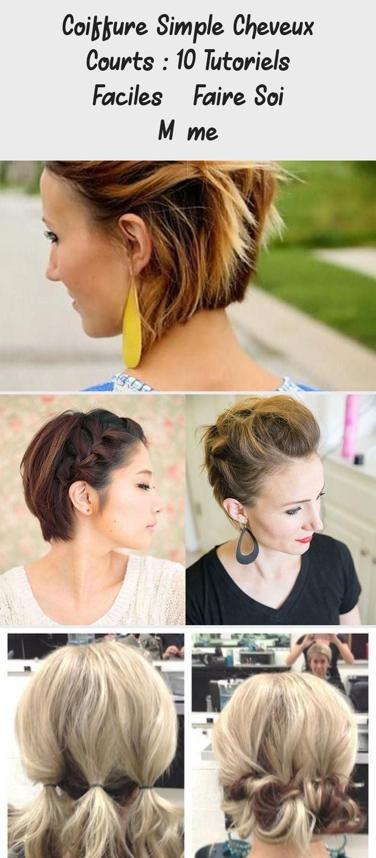 Coiffure Simple Cheveux Courts 10 Tutoriels Faciles A Faire Soi Meme Cheveuxcourtafricain Cheveuxcourtcaramel In 2020 Easy Hairstyles Short Hair Styles Hairstyle