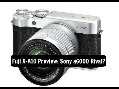 awesome Fujifilm X-A10 Preview: Sony a6000 Mirrorless Rival? Check more at http://gadgetsnetworks.com/fujifilm-x-a10-preview-sony-a6000-mirrorless-rival/