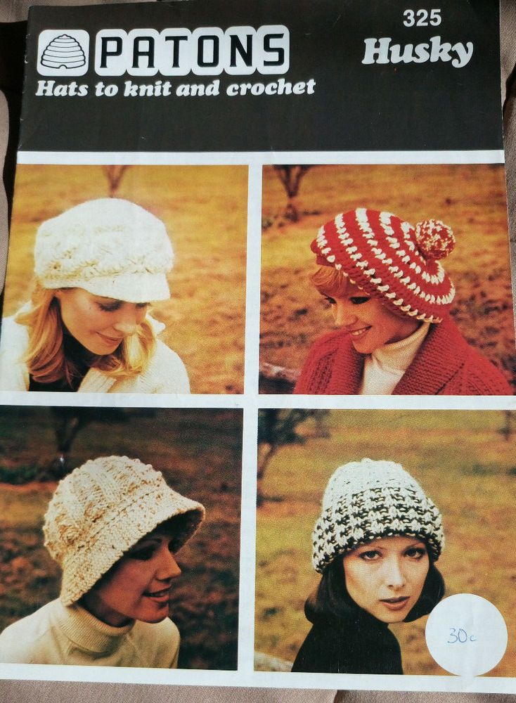 Women\'s HATS to Knit & Crochet Patons 325 vintage pattern chunky ...