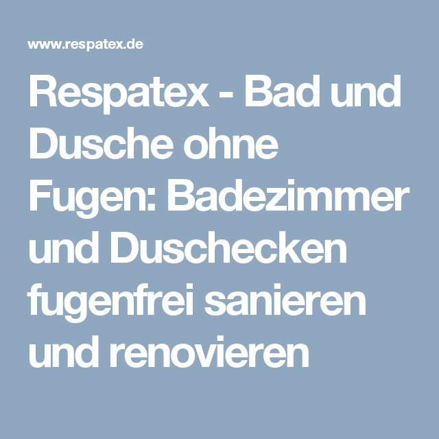 Respatex Bad Und Dusche Ohne Fugen Badezimmer Und Duschecken Fugenfrei Sanieren Und Renovieren Wandverkleidung Bad Dusche Renovieren