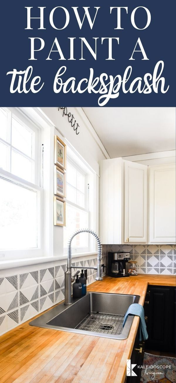 How to Paint Your Tile Backsplash in 5 Simple Steps   Kaleidoscope Living -   19 diy Kitchen decorating ideas