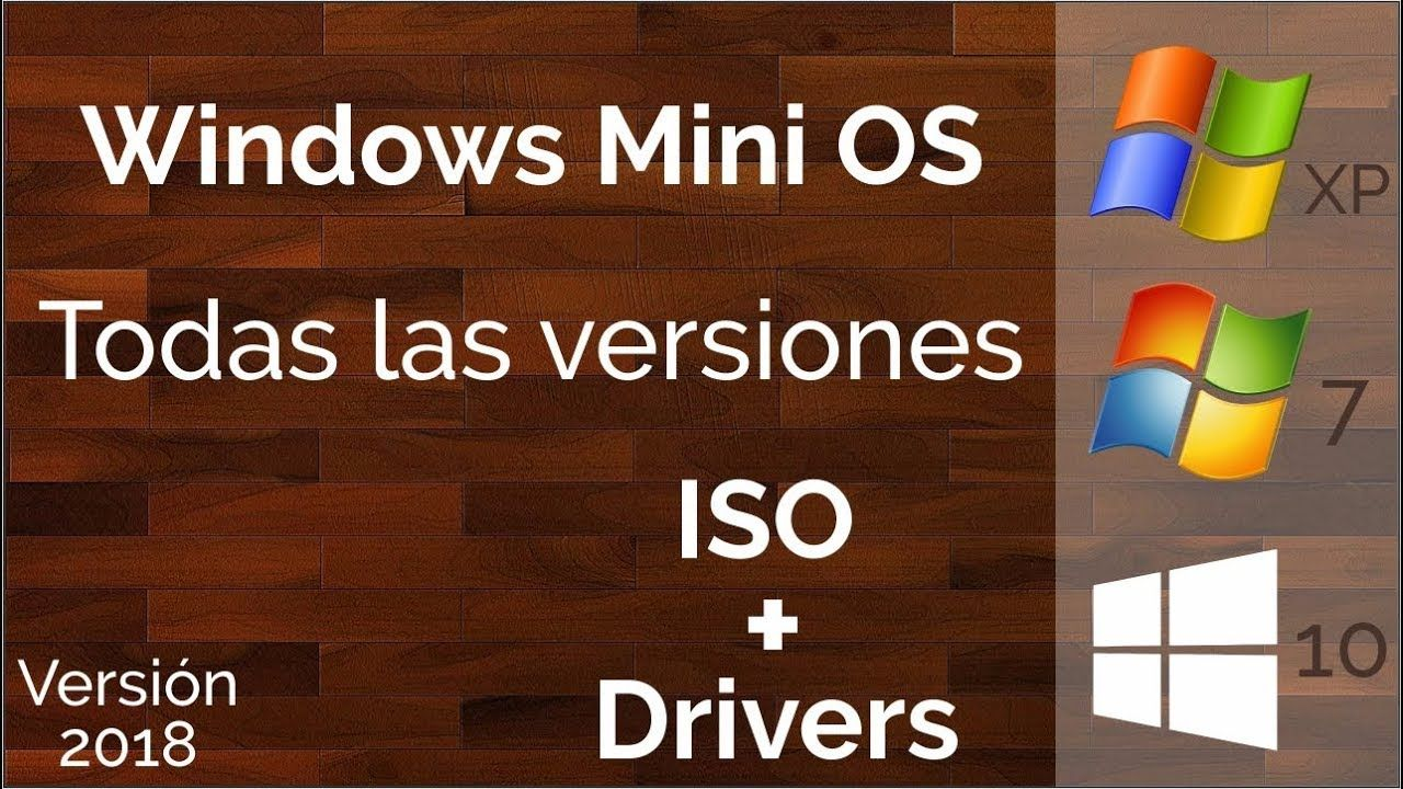 Windows 7/10/XP Mini OS 2018 ISO Sistema Operativo Lite de Bajos