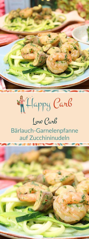 Bärlauch-Garnelenpfanne auf Zucchininudeln (Zudeln) - Happy Carb Rezepte