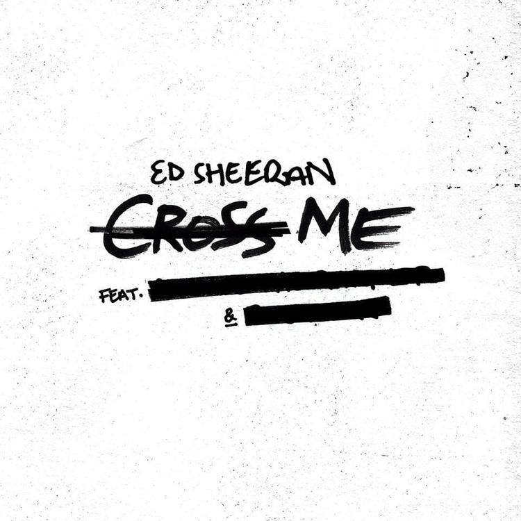 Download Ed Sheeran Cross Me Feat Chance The Rapper Pnb Rock