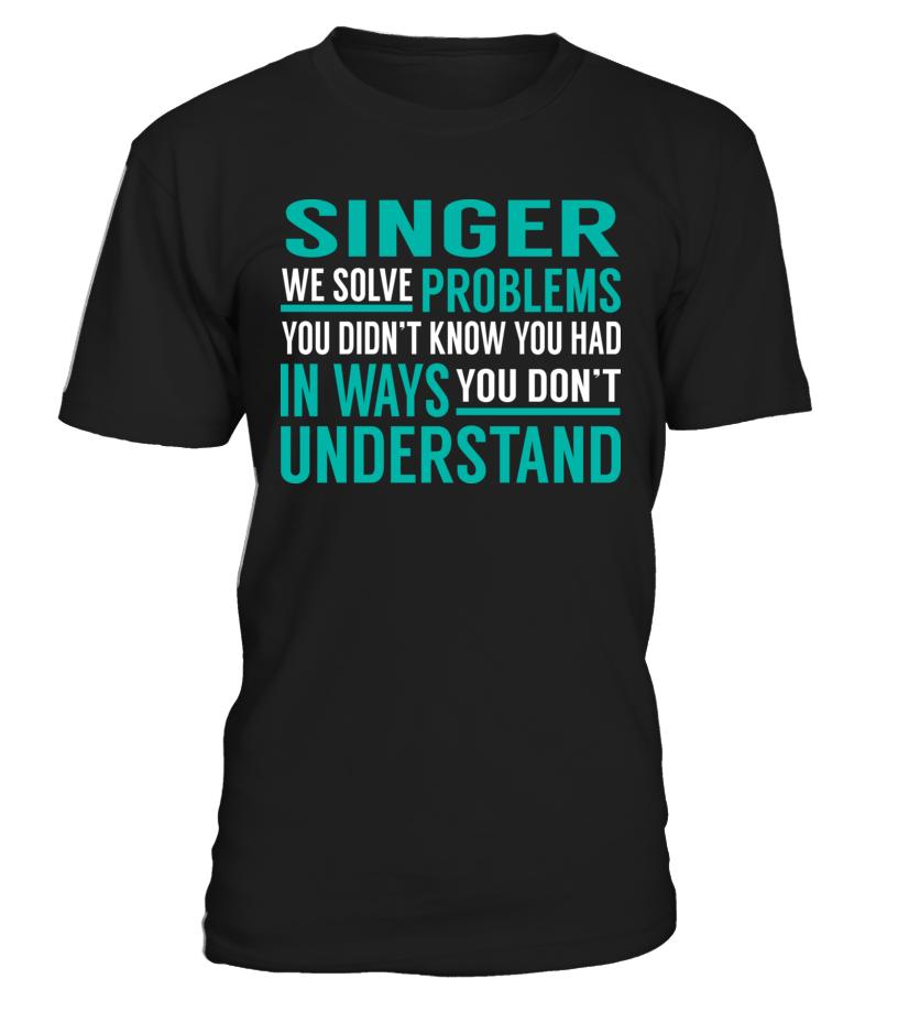 Singer - We Solve Problem
