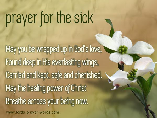 Prayer For Healing And Comfort Prayer For The Sick Prayer For