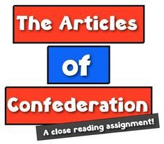 Articles Of Confederation Why Did The Articles Fail A Close