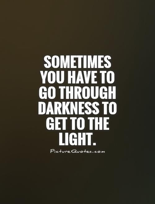 Light Quotes Picture Quotes Light Quotes Keep Fighting Quotes Fighting Quotes
