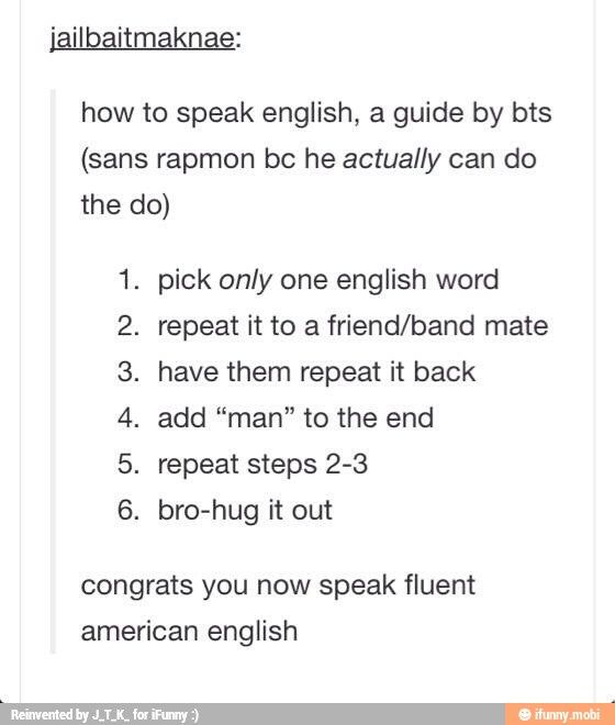 Bts Guide To Fluent Engrish Speaking Namjoon Is Actually Really Good Tho And Kookie Is Getting Better Bts Bts Bangtan Boy Bts Boys