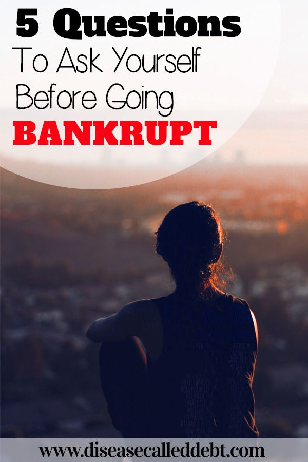 5 Questions To Ask Yourself Before Going Bankrupt Living