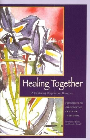 Healing Together - by Marcie Lister and Sandra Lovell