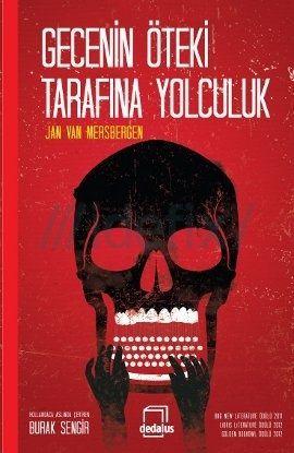 Jan Van Mersbergen - Gecenin Öteki Tarafına Yolculuk #geceninotekitarafinayolculuk #janvanmersbergen #idefix #incelemeyazisi #inceleme #tanitimyazisi #tanitim #dedalus #dedaluskitap #kitap #book #novel #roman #story #oyku #poem #siir #poetry #poet #author #writer #yazar #hikaye