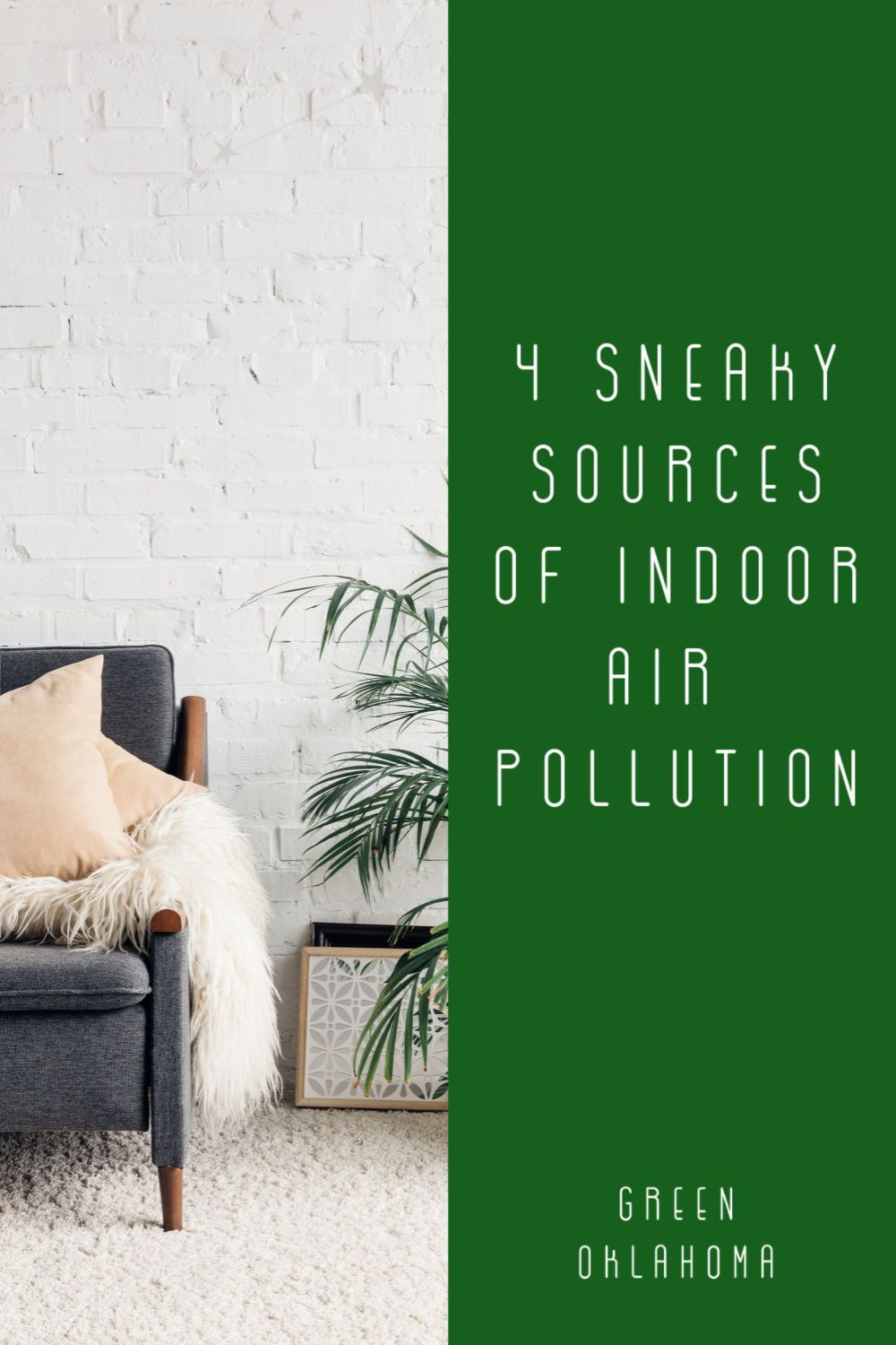 4 Sneaky Sources of Indoor Air Pollution in 2020 Indoor