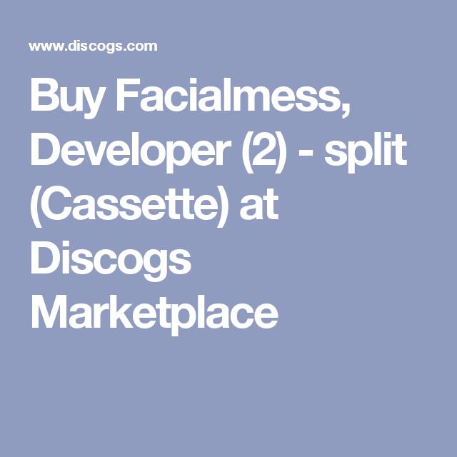 Buy Facialmess, Developer (2) - split (Cassette) at Discogs Marketplace