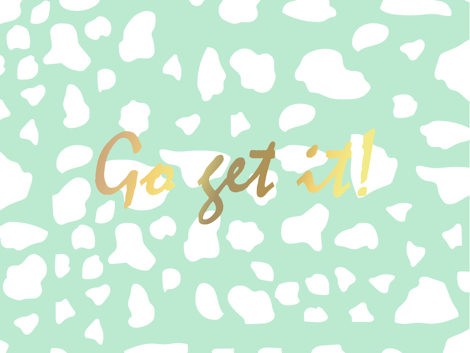 Mint gold Go get it desktop wallpaper background (With