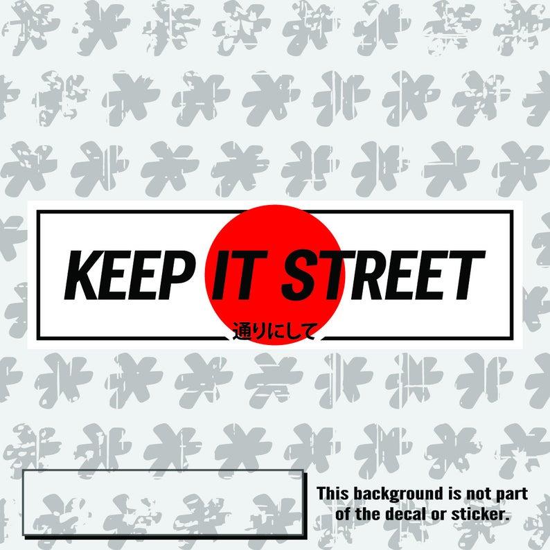 Keep It Street Slap Sticker Etsy Jdm Stickers Stickers Jdm Wallpaper