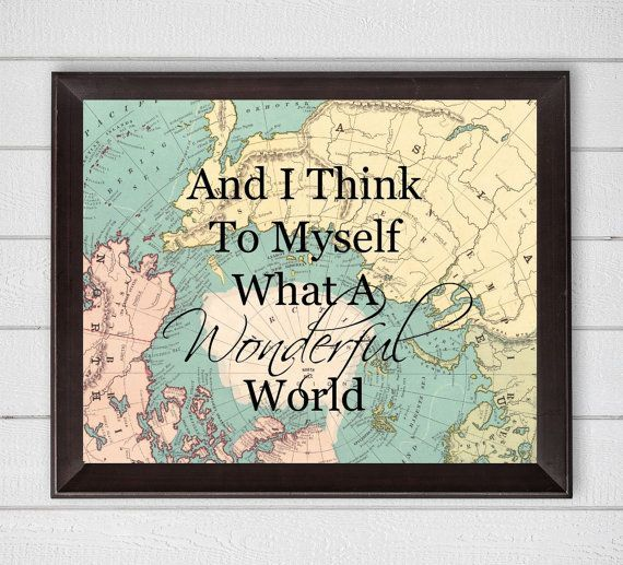 And i think to myself what a wonderful world map 8x10 digital and i think to myself what a wonderful world map 8x10 digital download printable wall art gumiabroncs Choice Image