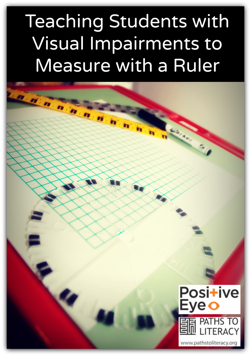 Tips For Teaching Students With Visual Impairments To Measure With A Ruler