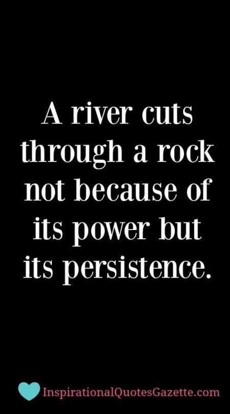 Persistence Pays Off Motivational Quotes: 36 Motivational Quotes For Success
