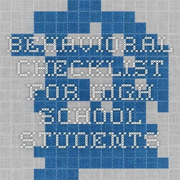Behavioral Checklist for High School Students http://www.sjsu.edu ...