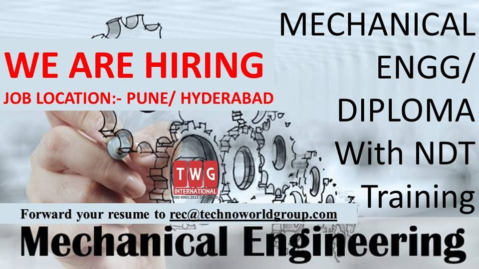 WE ARE HIRING MECHANICAL ENGG/ DIPLOMA With NDT
