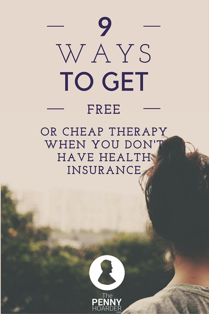 8 Ways to Get Free or Cheap Therapy When You Don't Have ...