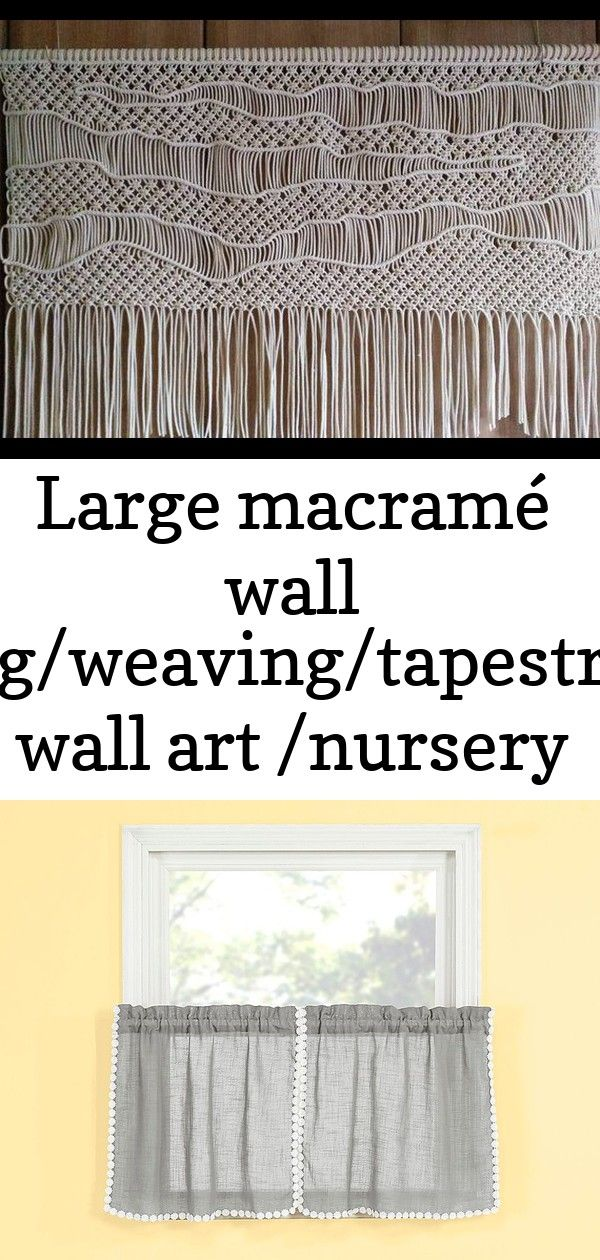 Large macramé wall hanging/weaving/tapestry/boho wall art /nursery decor/fiber wall art /macrame cur #curtainfringe