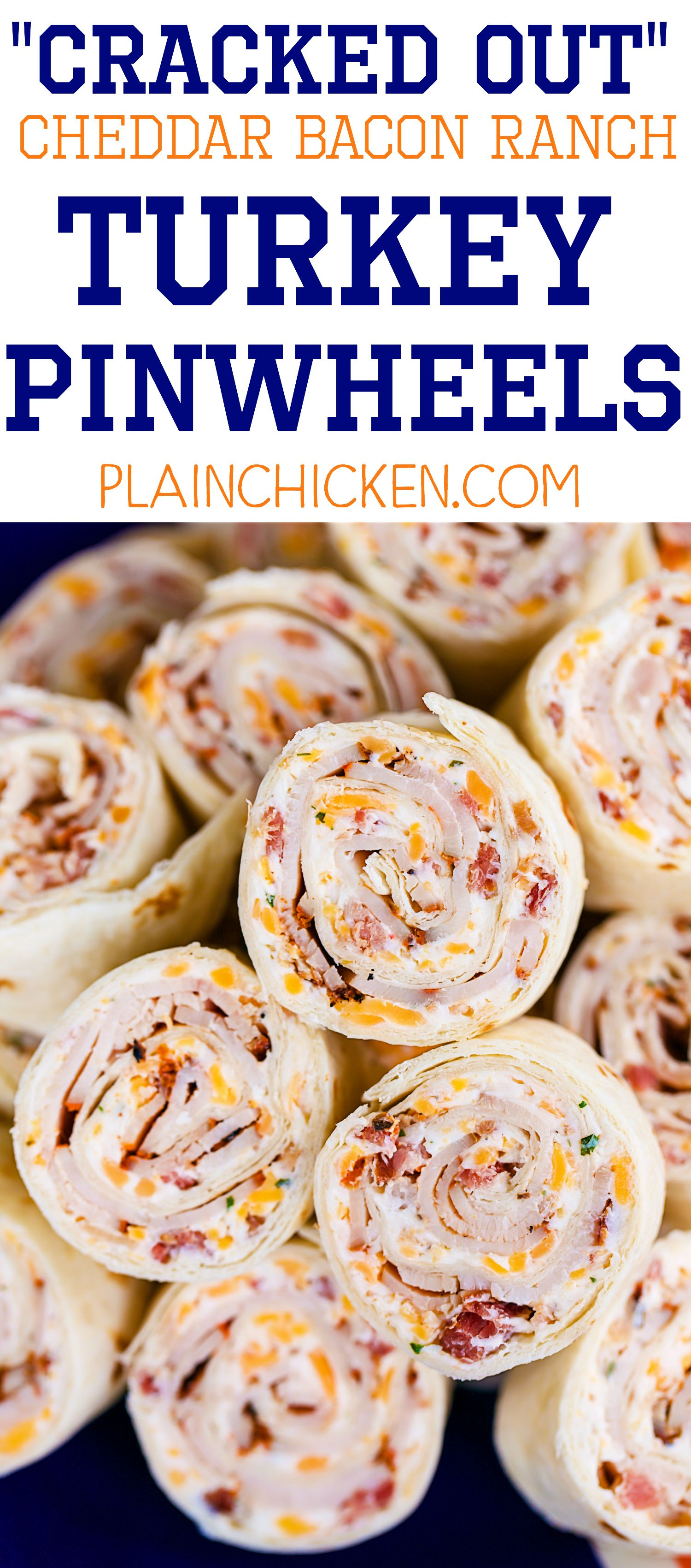 Cracked Out Turkey Pinwheels - I am ADDICTED to these sandwiches! Cream cheese, cheddar, bacon, Ranch and turkey wrapped in a tortilla. Can make ahead of time and refrigerate until ready to eat. Perfect for parties and tailgating!! #tailgatefoodmakeahead