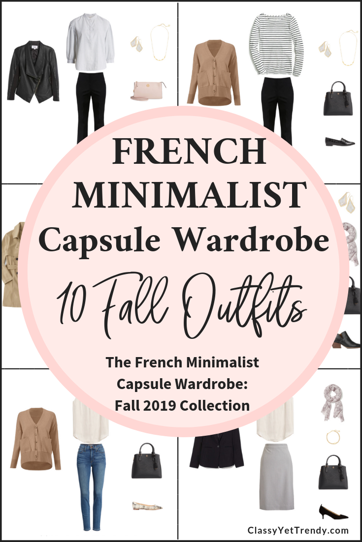 The French Minimalist Fall 2019 Capsule Wardrobe Preview 10 Outfits - Classy Yet Trendy - France