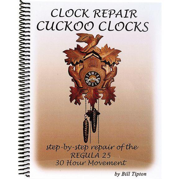 Clock Repair Cuckoo Clocks Step By Step Repair Of The Regula 25