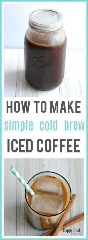 How To Make Simple Cold Brew Iced Coffee   Happy Deal - Happy Day!