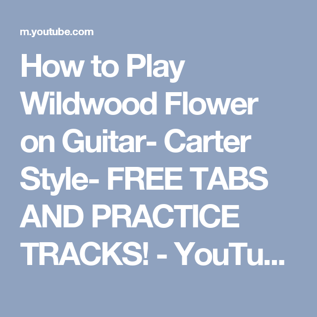 How to Play Wildwood Flower on Guitar- Carter Style- FREE TABS AND ...