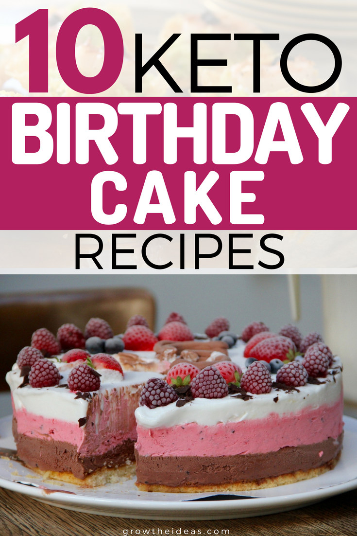 10 Keto Birthday Cake Recipes In Minutes Celebrate Memories WITHOUT The Guilt