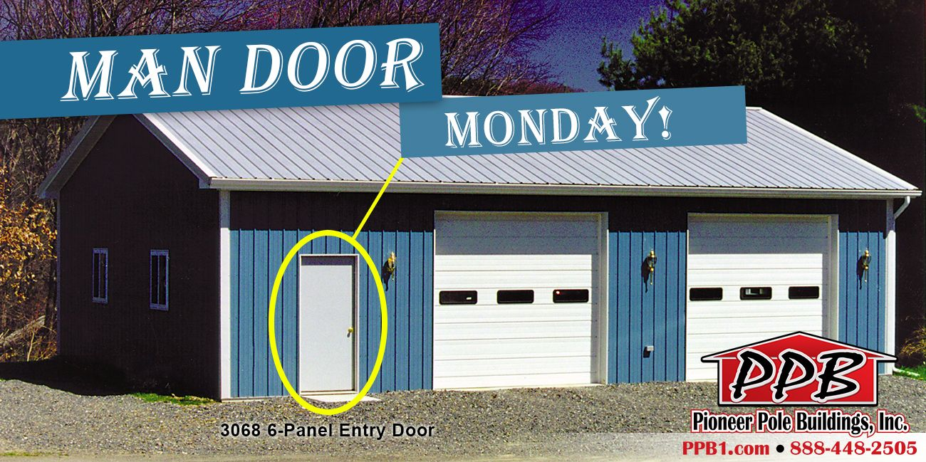 It S Man Door Monday Building Dimensions 24 W X 40 L X 10 H 24 Standard Trusses 4 On Center 4 12 Pitch 1 Entry Doors Garage Design Pole Buildings