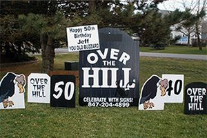 50 Over The Hill Birthday Lawn Sign