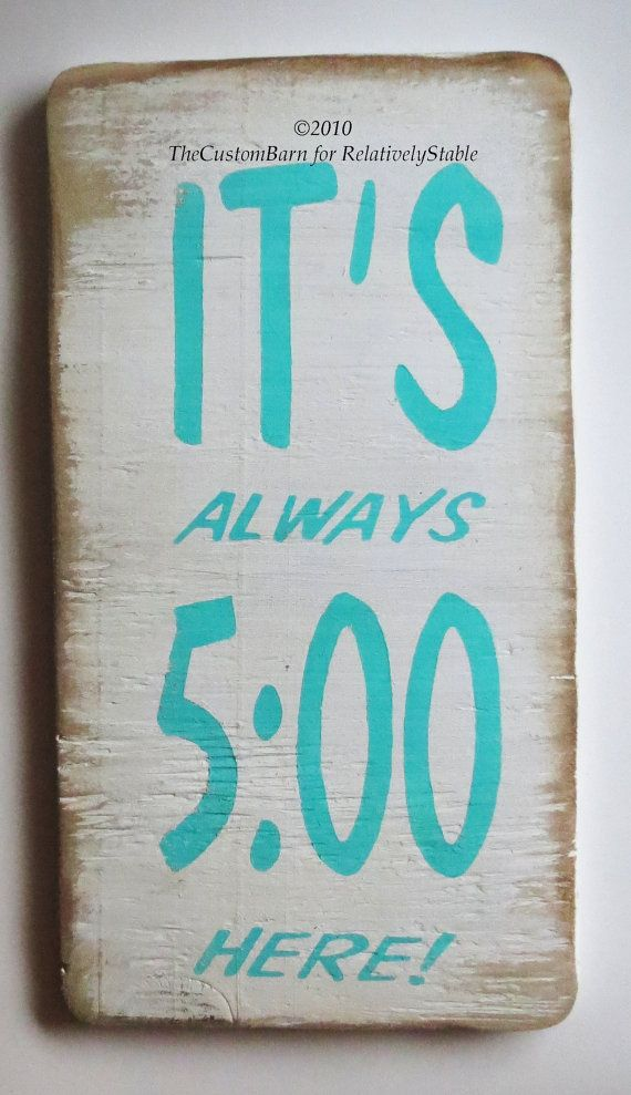 Beach Sign Bar Sign It S Always 5 00 Here Sign