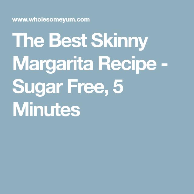 The Best Skinny Margarita Recipe