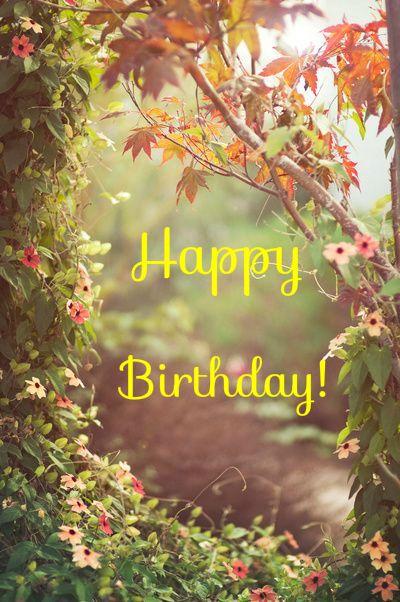 happy birthday happy birthday nature birthday wishes