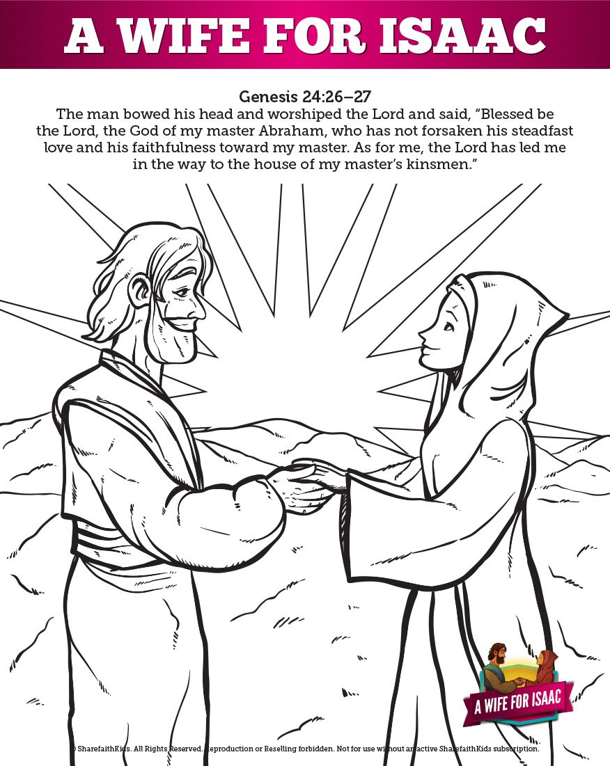 The Love Story About Isaac And Rebekah Comes From Genesis 24 It Begins With God Bible Activities For Kids Sunday School Coloring Pages Bible Stories For Kids