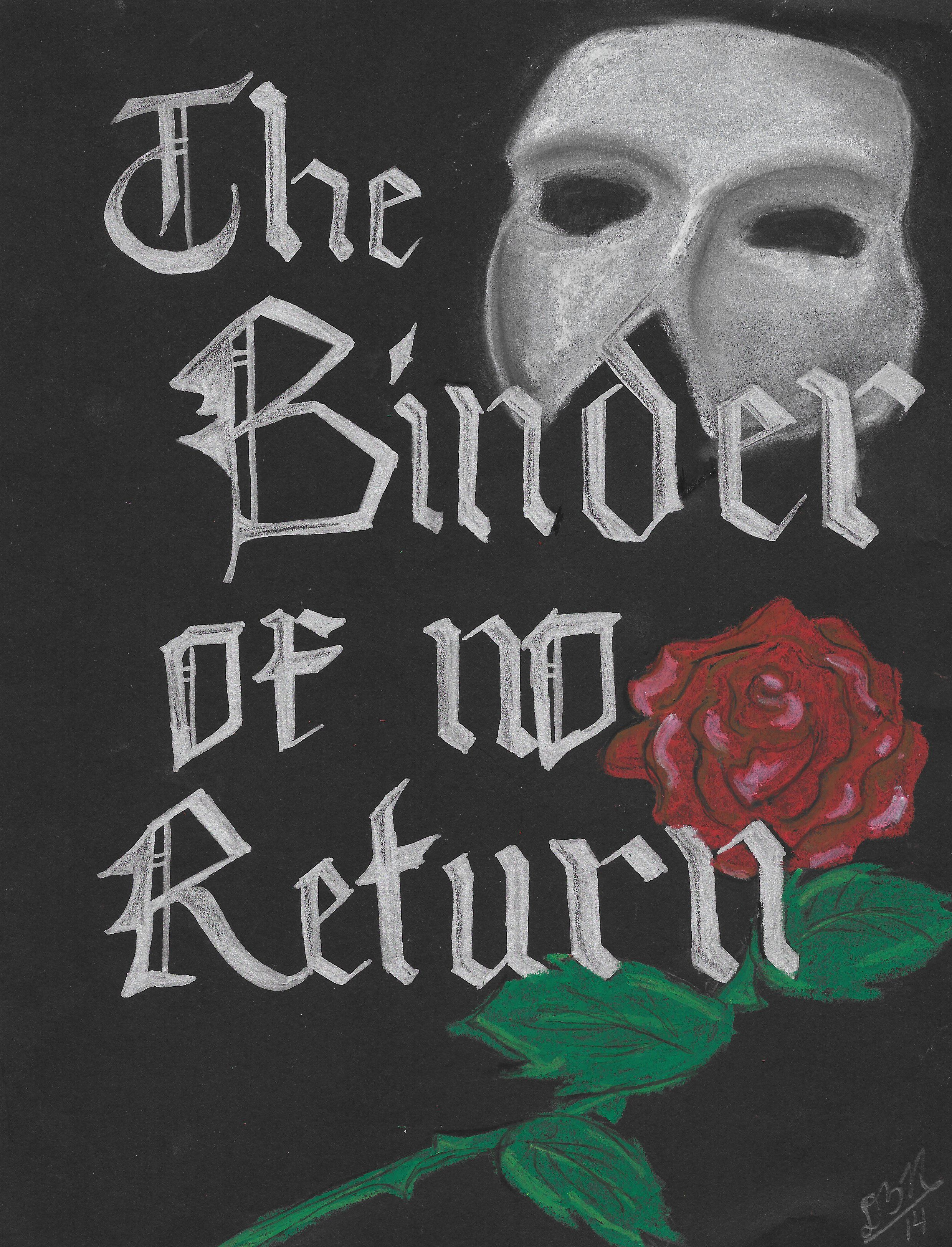 this is for a binder from which there is no return #phantomoftheopera