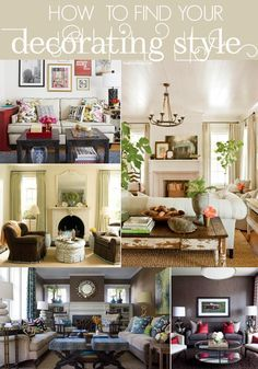 How To Decorate Series: Finding Your Decorating Style   Home Stories A To Z