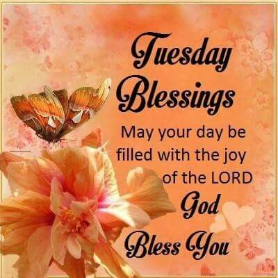 Tuesday Blessings Good Morning Image Spiritual Inspiration Good