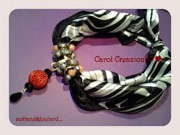 Risultati immagini per collane con foulard