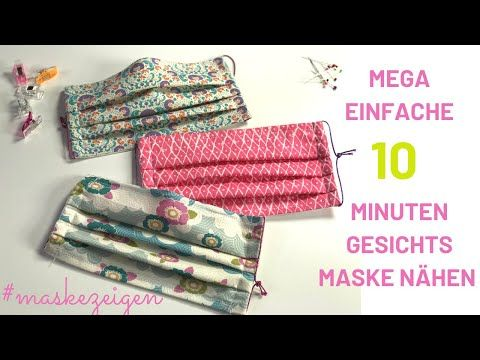 10 Minuten Maske | einfache Behelfsmaske nähen | schnelle Gesichtsmaske für Anfänger mit Nasenbügel - YouTube