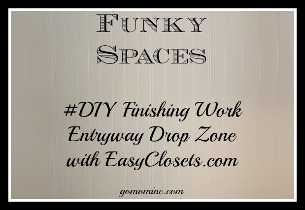 Step 3 in our Funky Spaces Entryway Drop Zone project with EasyClosets.com ~ its coming together!!!  #DIY Finishing Work | gomominc.com #closets #spon